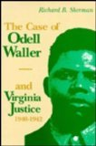 The Case of Odell Waller and Virginia Justice, 1940-1942