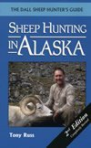 Sheep Hunting in Alaska (2nd Edition) (Best Hunting In Alaska)