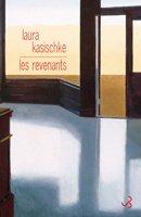 Les revenants, Kasischke, Laura
