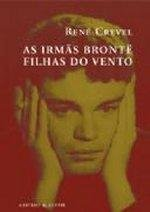 Download As Irmãs Brontë, Filhas do Vento (Portuguese Edition) PDF