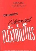 Advanced Lip Flexibilities for Trumpet (Complete Volumes 1-3)