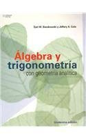 Algebra y trigonometria con geometria analitica / Algebra And Trigonometry With Analytic Geometry (Spanish Edition)