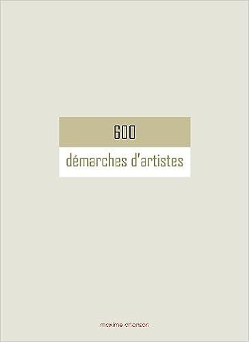 600 démarches d'artistes