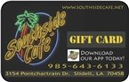Southside Cafe Gift Card - Southside Stores