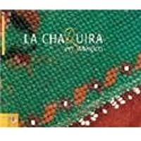 La Chaquira en Mexico/ Mexican Beadwork (Coleccion Uso Y Estilo) (Spanish and