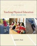 Teaching Physical Education for Learning by McGraw-Hill Humanities/Social Sciences/Languages