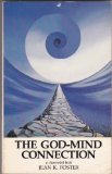 The God-Mind Connection, Jean K. Foster, 091294904X