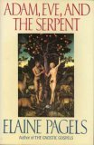 Adam, Eve, and the Serpent by Pagels, Elaine(May 12, 1988) Hardcover (Elaine Pagels Adam Eve And The Serpent)