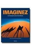 Imaginez: Le Francais Sans Frontieres: Cours De Francais Intermediaire (French and English Edition)