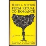 From Ritual to Romance: An Account of the Holy Grail from Ancient Ritual to Christian Symbol