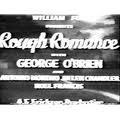 Rough Romance (1930)