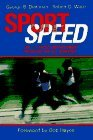 img - for Sportspeed by George B. Dintiman (1988-08-03) book / textbook / text book