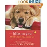 Bliss to You: Trixie's Guide to a Happy Life [Hardcover]