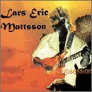 Obsession by Lars Eric MATTSSON