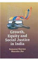 Growth, Equity and Social Justice in India pdf epub