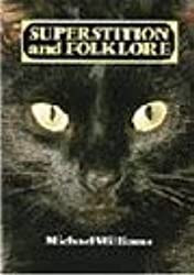 Superstition and Folklore by Michael Williams (1982-08-20)