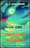 The Voyage of the Chianti, B. J. Morison, 089621110X