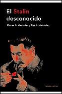 Descargar Libro El Stalin Desconocido Roy A. Medvedev