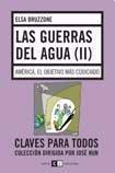 Download Las guerras del agua II/ The War of the Water: America, El Objetivo Mas Codiciado/ America the Most Covet Objective (Spanish Edition) ebook