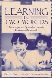 Learning in Two Worlds: An Integrated Spanish/English Biliteracy Approach 3rd Edition by Perez, Bertha, Torres-Guzman, Maria E. [Paperback]