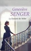 La dynastie des Weber, Senger, Geneviève