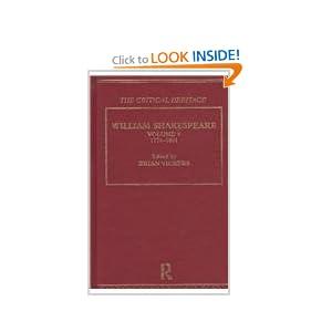 William Shakespeare: The Critical Heritage Volume 6 1774-1801 (The Collected Critical Heritage : William Shakespeare) Brian Vickers