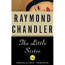 The Little Sister: A Novel (Philip Marlowe series Book 5)