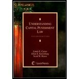 Understanding Capital Punishment Law, Carter, Linda E. and Kreitzberg, Ellen, 1422423867