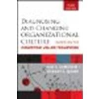 Diagnosing and Changing Organizational Culture: Based on the Competing Values Framework by Cameron, Kim S., Quinn, Robert E. [Jossey-Bass, 2011] (Paperback) 3rd Edition [Paperback]