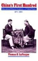 China's First Hundred: Educational Mission Students in the United States, 1872-1881 (Washington State University Press Reprint)