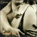 WBCN Naked Too by Various Artists, David Bowie, Barenaked Ladies, Guster, Jewel, Eagle Eye Cherry, (1998-11-17)