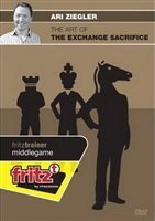 The Art of the Exchange Sacrifice – Ari Ziegler by The House of Staunton, Inc.