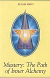 img - for Mastery: Path of Inner Alchemy book / textbook / text book
