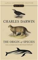The Origin of Species: 150th Anniversary Edition The Origin of Species