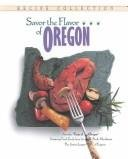 (Savor The Flavor Of Oregon - A Cookbook Compiled By The Junior League Of Eugene)