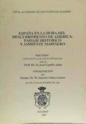 ESPAÑA EN LA HORA DEL DESCUBRIMIENTO DE AMERICA: Amazon.es: Cepeda Adan, Jose: Libros