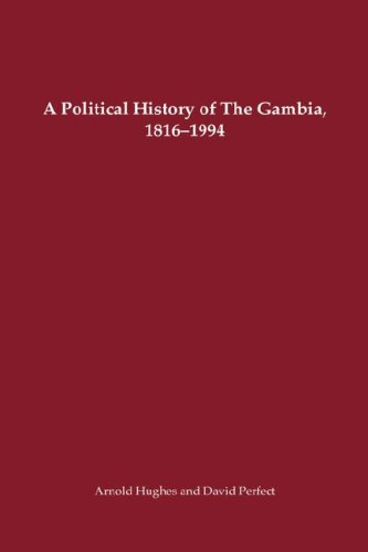 Download A Political History of the Gambia, 1816-1994 (Rochester Studies in African History and the Diaspora) pdf epub