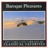 Time-Life Library Of Classical Favorites-Baroque Pleasures