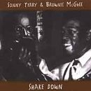 Shake Down by Sonny Terry & Brownie McGhee (2000-06-06)