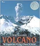 Book Volcano: The Eruption and Healing of Mount St. Helens