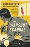 The Wapshot Chronicle, The Wapshot Scandal 0063370077 Book Cover