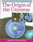 img - for The Origin of the Universe (Sequences of Earth & Space) by Andres Llamas Ruiz (1998-07-01) book / textbook / text book