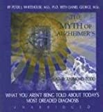 img - for The Myth of Alzheimer's book / textbook / text book