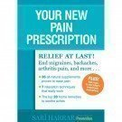 Your New Pain Prescription, Sari Harrar, 1605291323
