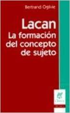 Lacan - La Formacion del Concepto de Sujeto (Spanish Edition) (Spanish) Paperback – April, 2000