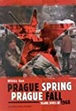 Prague Spring--Prague Fall : Blank Spots of 1968, Kun, Miklos, 9630576082