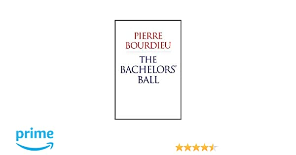 The Bachelors Ball The Crisis Of Peasant Society In Barn Pierre