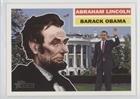 (Abraham Lincoln/Barack Obama Abraham Lincoln/Barack Obama (Trading Card) 2009 Topps Heritage American Heroes Edition - [Base] #132)