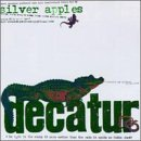 Decatur by Silver Apples (1998-05-12)