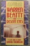 Warren Beatty and Desert Eyes, David Thomson, 0394757564